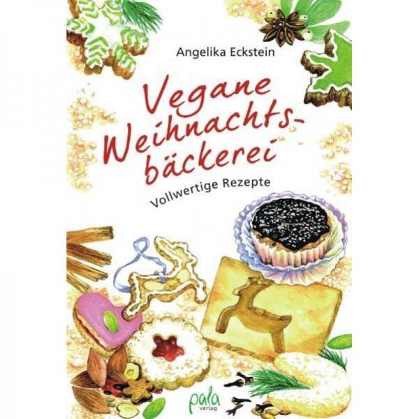 Vegane Weihnachtsbäckerei - Angelika Eckstein