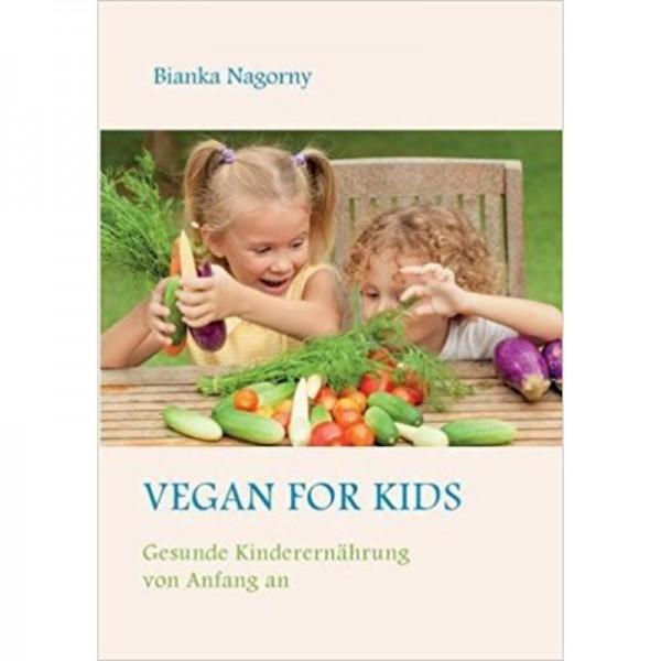 Vegan for Kids - Bianka Nagorny