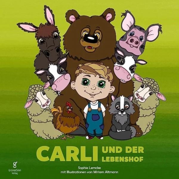 Carli und der Lebenshof - Sophie Lemcke