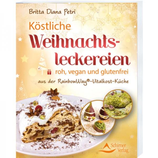 Köstliche Weihnachtsleckereien, roh, vegan und glutenfrei - Britta Diana Petri